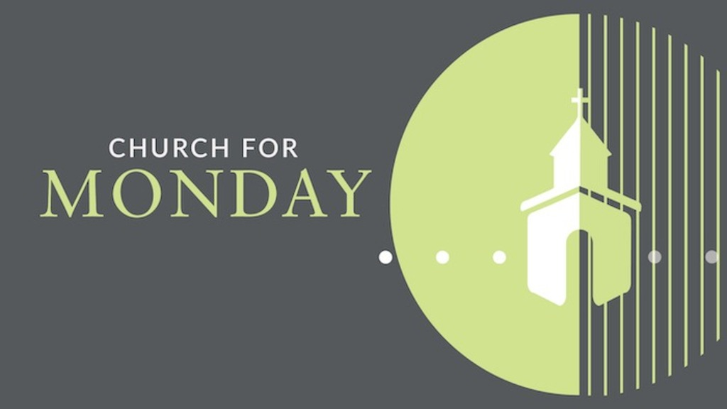 Church for Monday